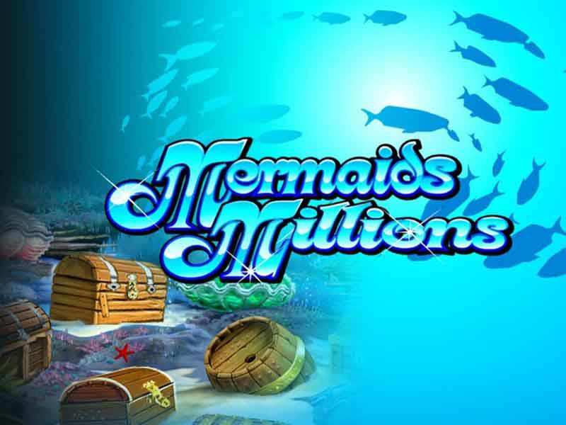 Mermaids Millions Slot Machine – Try out this Game for Free