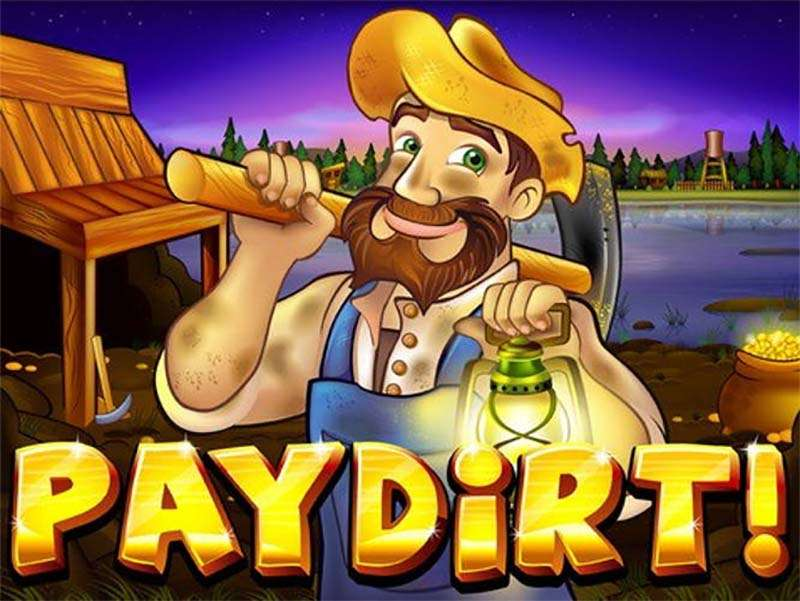 Pay Dirt Slot To Play Free For Money In Casinos With Spins