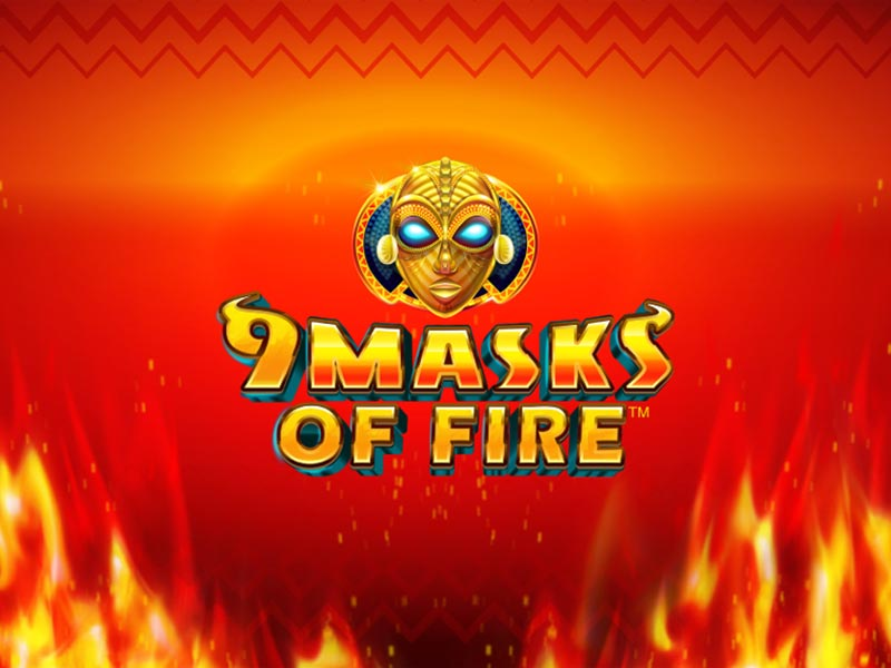 9 Masks Of Fire Feature Image Free Slots