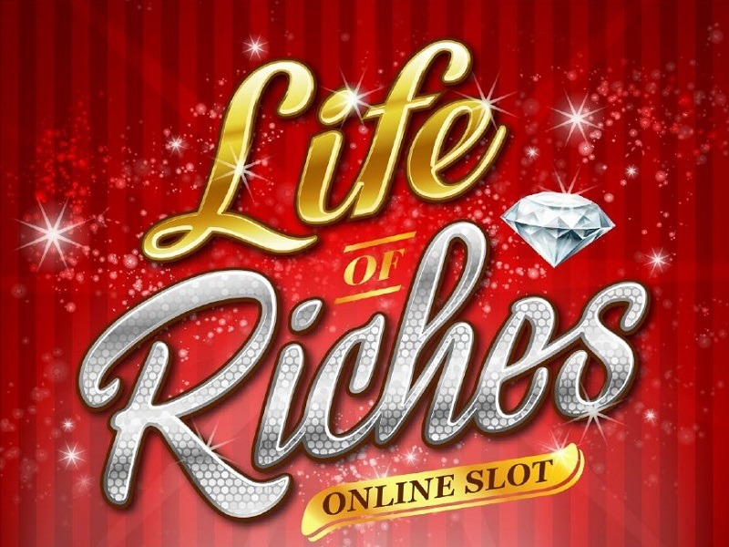Life Of Riches No Download Slot