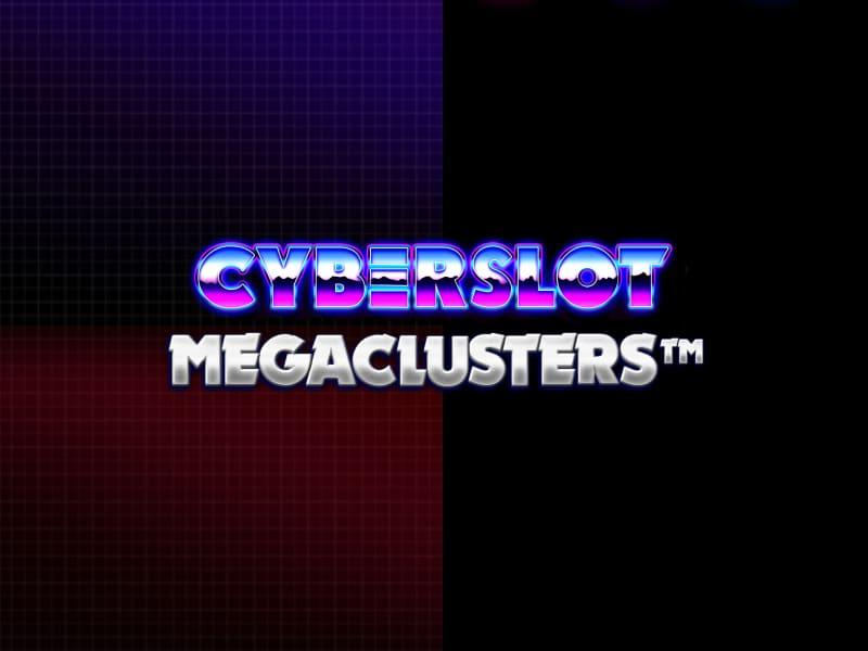 Cyberslot Megaclusters Slot Online