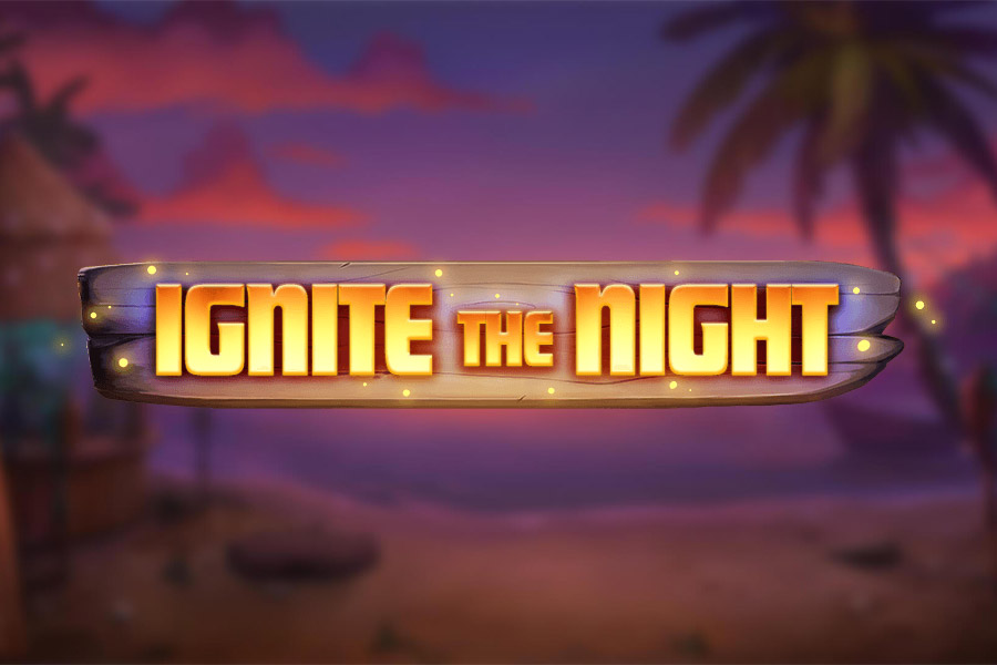 Ignite The Night Slot Featured Image