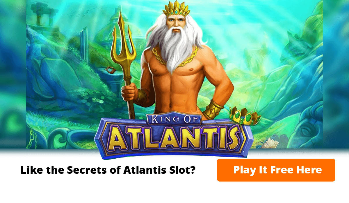 King of Atlantis - a slot fitting for a king at Casumo