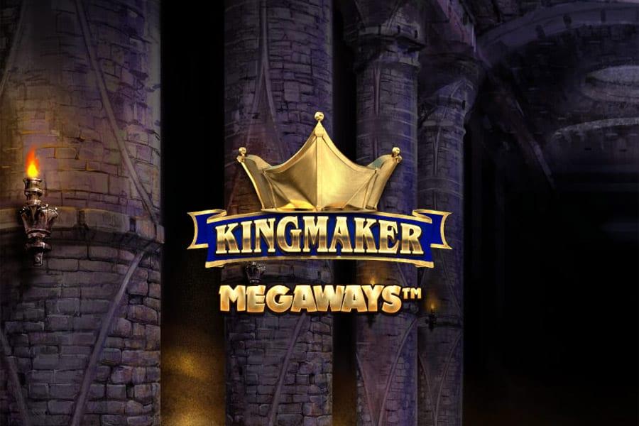 Kingmaker Megaways Slot Featured Image