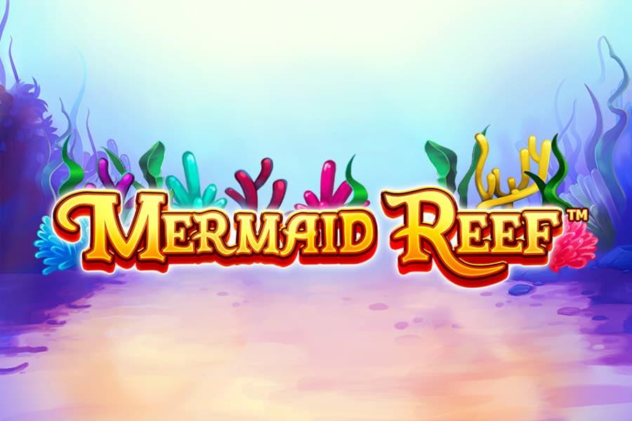 Mermaid Reef Slot Featured Image