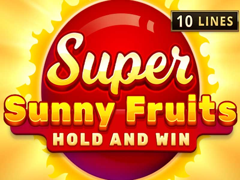 Sunny Fruits: Hold and Win Slot Machine