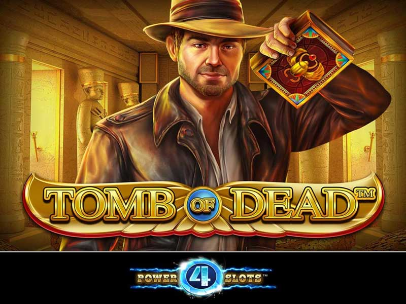Tomb of Dead Power 4 Slots Slot Game