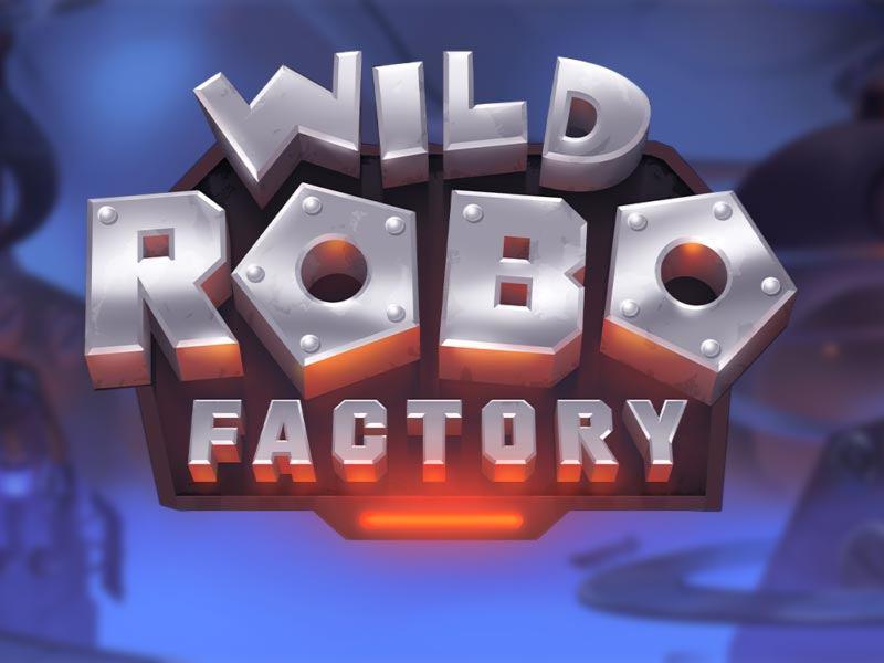Wild Robo Factory Free Slot Logo
