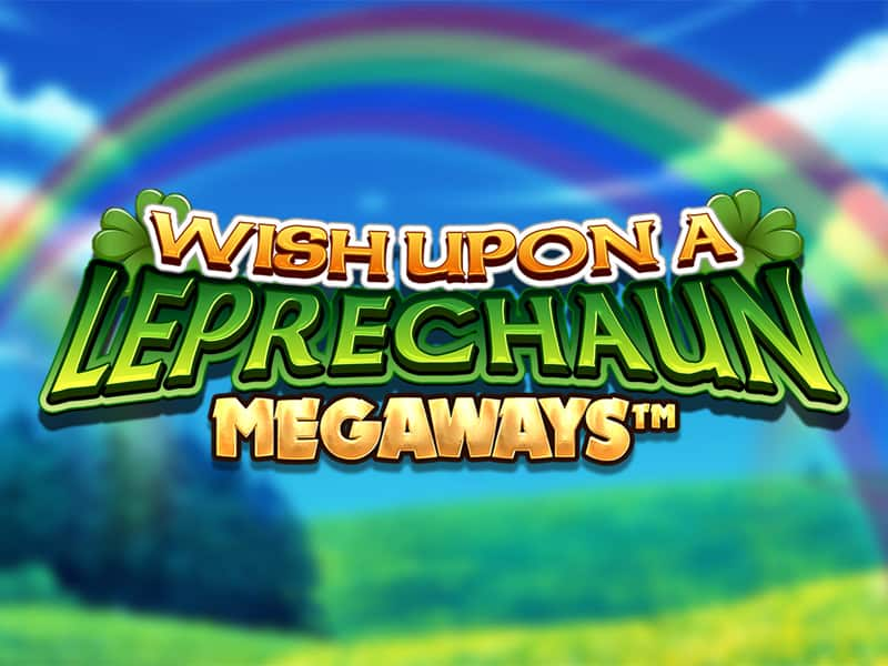 Wish Upon a Leprechaun Megaways Slot Machine